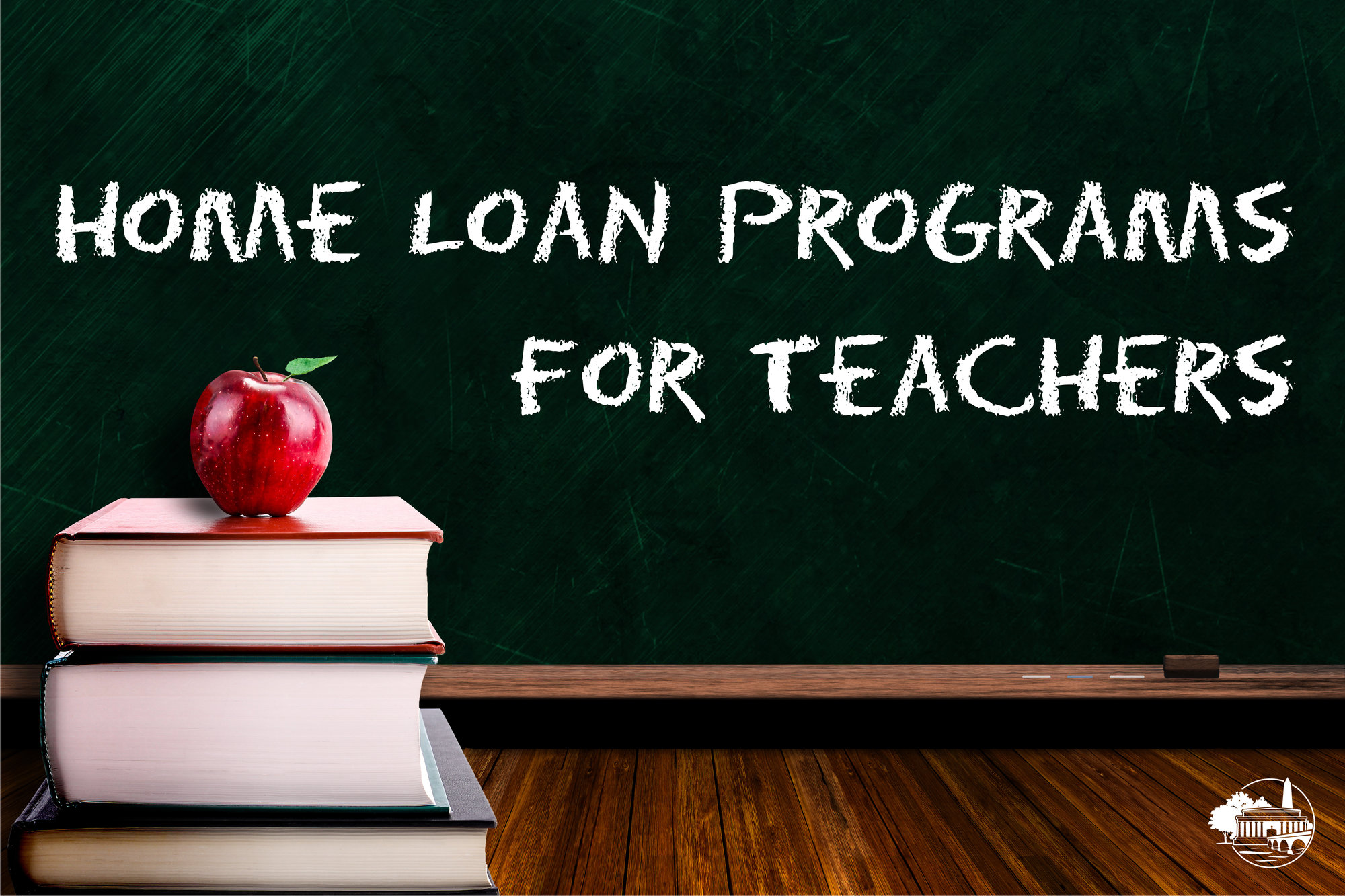 Home Loan Programs for Teachers