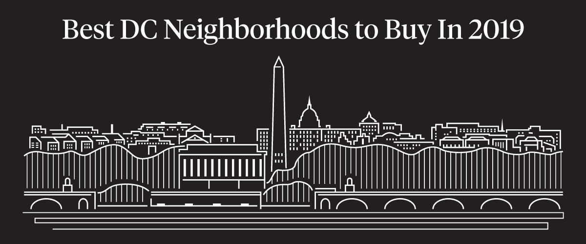 Best Neighborhoods to Buy in DC 2019