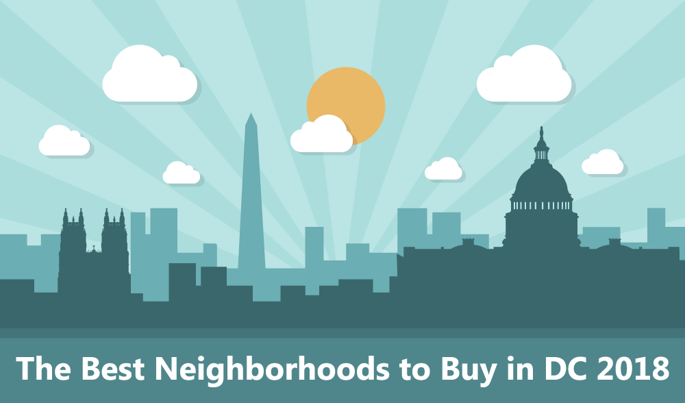 Best Neighborhoods to Buy in DC 2018